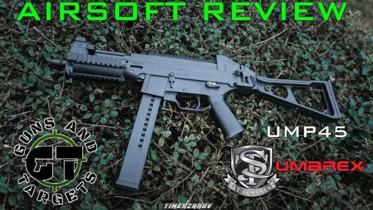 Airsoft Review # 34 HK UMP45 AEG S & T / UMAREX (PISTOLETS ET CIBLES)