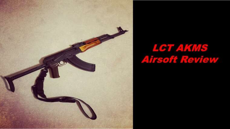LCT AKMS (LCKMS) | Revue Airsoft