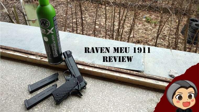 Raven MEU 1911 GBB Critique    Airsoft