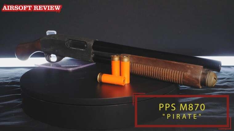 """ÉJECTION DE COQUE M870 """"PIRATE""""  PPS [AIRSOFT]"""
