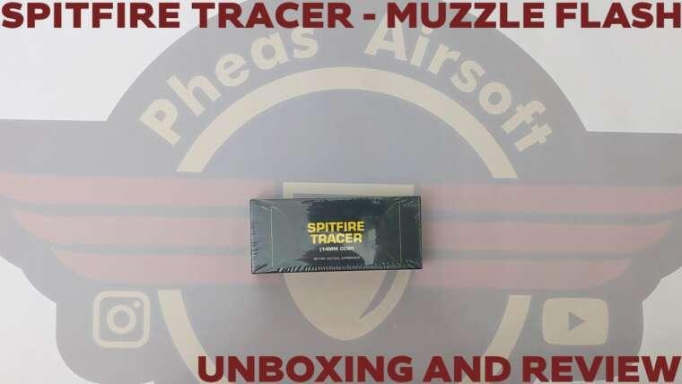 [UNBOXING][REVIEW]  GHOST SPITFIRE TRACER UNIT – Flash de bouche et traceur!