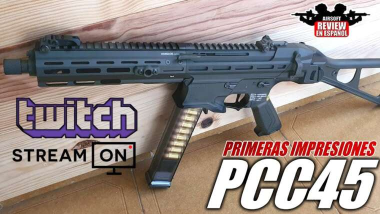 Direct sur Twitch: premières impressions PPC45 G&G |  Revue Airsoft en espagnol