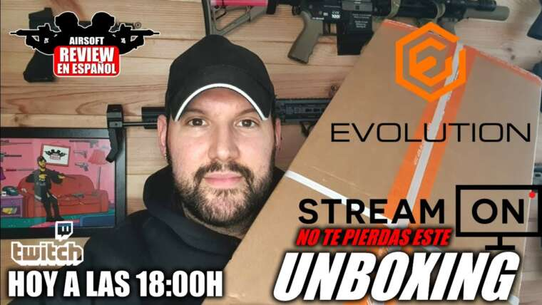 Aujourd'hui UNBOXING en direct sur Twitch – Evolution Pack |  Revue Airsoft en espagnol