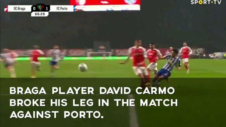 Le joueur de Braga David Carmo s'est cassé la jambe lors du match contre Porto.