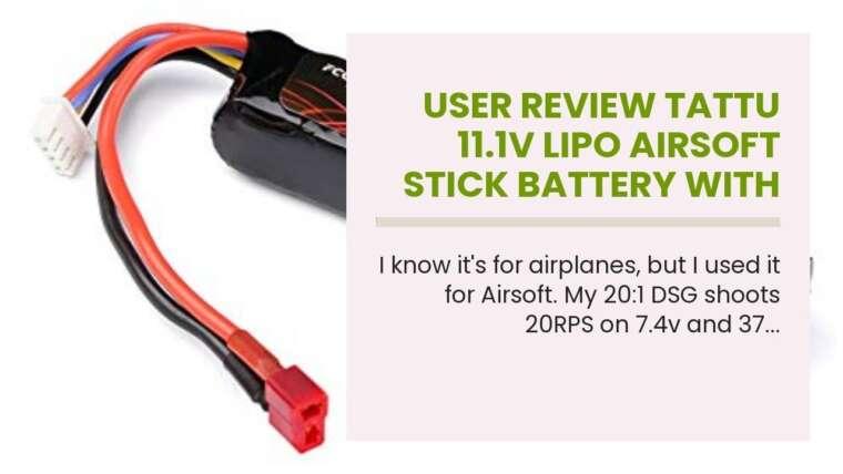 Revue de l'utilisateur TATTU 11.1V LiPo Airsoft Stick Battery avec connecteur Deans, 3S 1200mAh 25C Batt …
