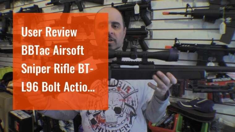 Revue de l'utilisateur BBTac Airsoft Sniper Rifle BT-L96 Bolt Action Spring avec Bipod & Scope Package