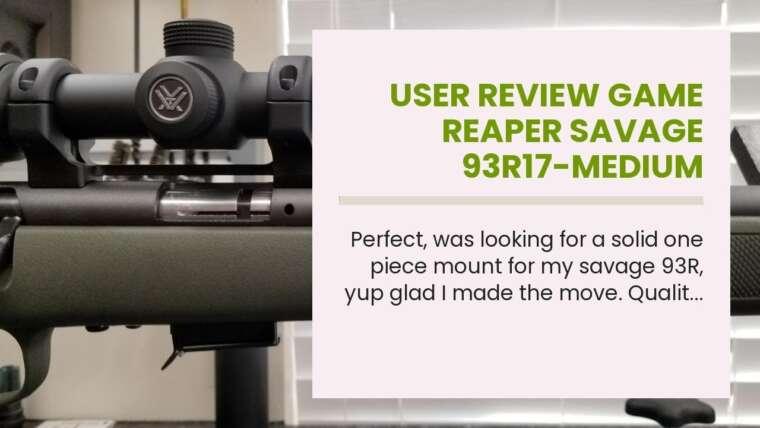 Revue de l'utilisateur Game Reaper Savage 93R17-Medium Mount