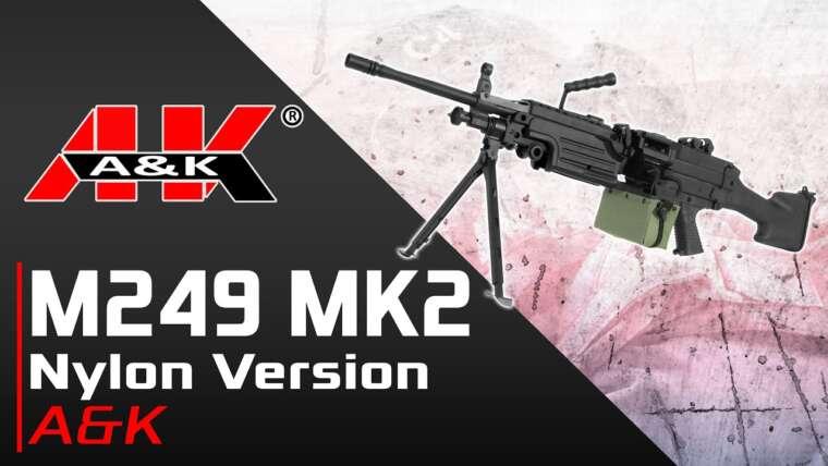 [M249 Mk.2 nylon version – A&K] Présentation | Review | Airsoft FR – EN subs