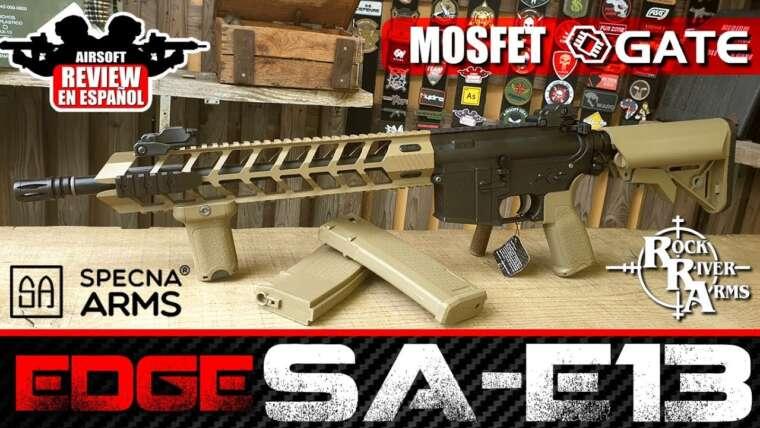 Une des meilleures marques qualité / prix!  SPECNA ARMS EDGE SA-E13 AEG    Revue Airsoft en espagnol