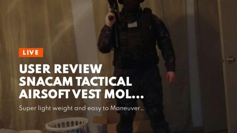 Avis d'utilisateur Snacam Tactical Airsoft Vest Molle Vest