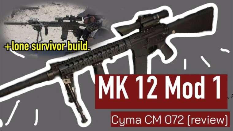 Mk 12 Mod 1 (airsoft) Cyma CM 072 [review]