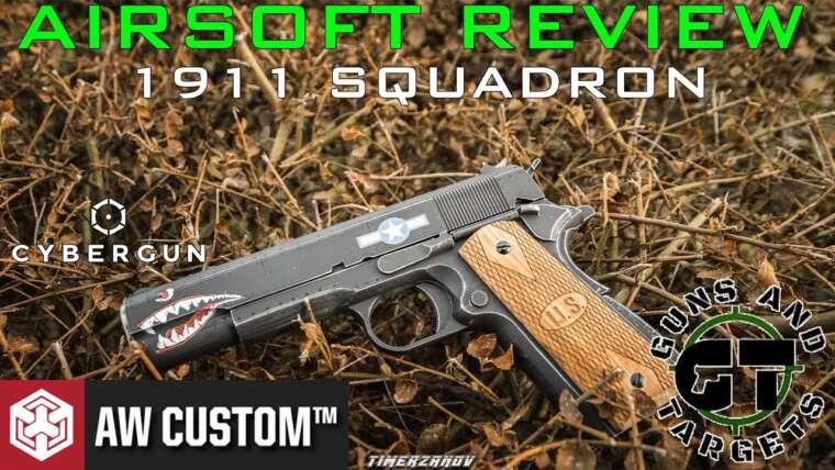 Airsoft Review # 48 Auto Ordnance Colt 1911 Squadron GBB AWCustom / CYBERGUN (PISTOLETS ET CIBLES)