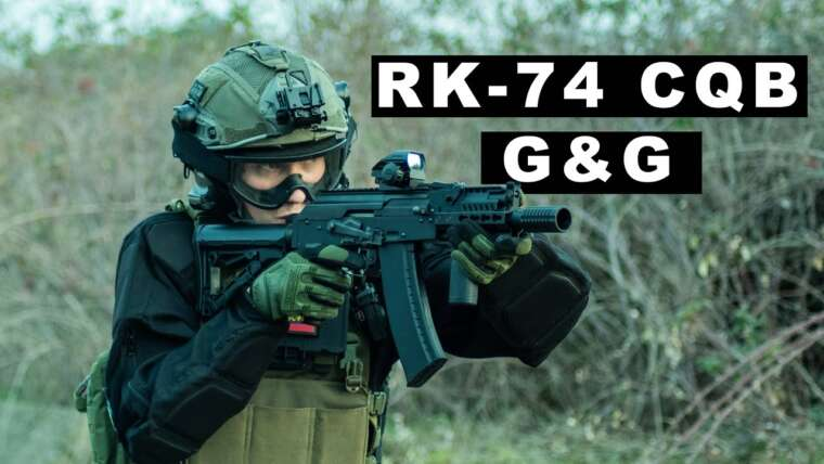 RK-74 CQB ET EXAMEN G&G    Airsoft