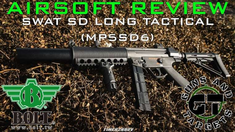 Airsoft Review # 52 MP5 SWAT SD LONG TACTICAL BRSS (MP5-SD6) BOLT AIRSOFT (PISTOLETS ET CIBLES)