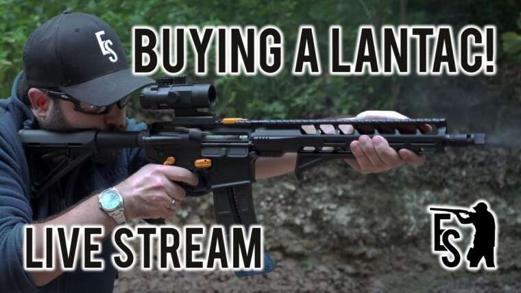 Pourquoi j'achète un fusil Lantac – 1/4/21 Live Stream
