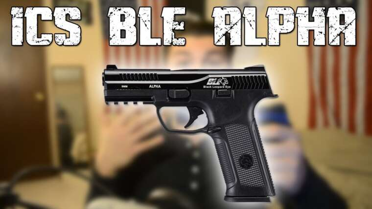 Airsoft    ICS BLE ALPHA Review – Meilleure arme de poing à gaz?