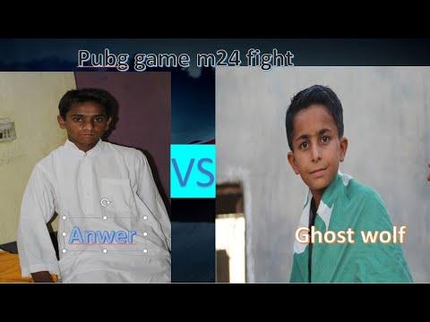 Anwer et Ghost Wolf M24 TDm combat de match de salle mais s'il vous plaît regarder cette vidéo en entier …………