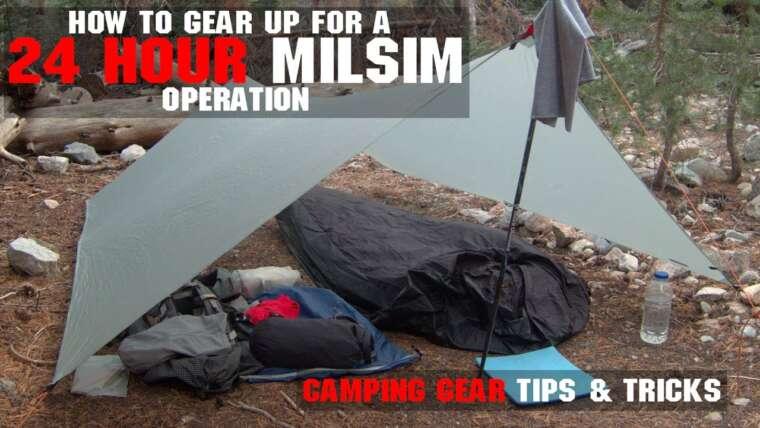 Comment se préparer pour un MilSim OP 24 heures    Partie 2 Matériel de camping    AirsoftGI.com