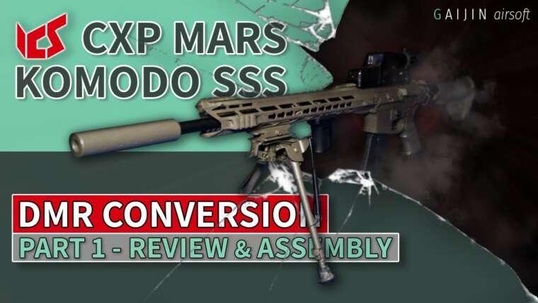 Conversion ICS CXP MARS Komodo SSS / DMR – Examen et assemblage