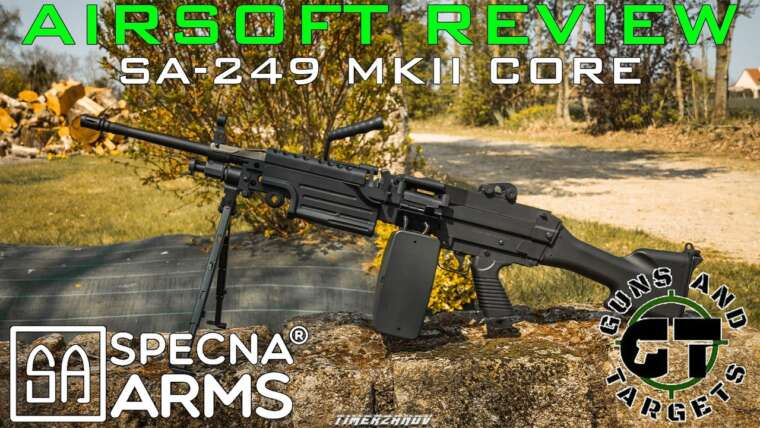 Airsoft Review # 62 SA-249 MK-II Core Specna Arms (M249 MK-II SAW) (PISTOLETS ET CIBLES)