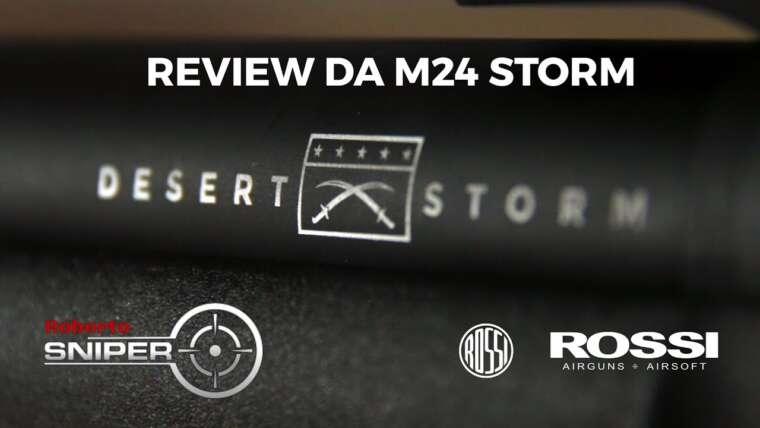 Évaluer M24 STORM |  Roberto Sniper