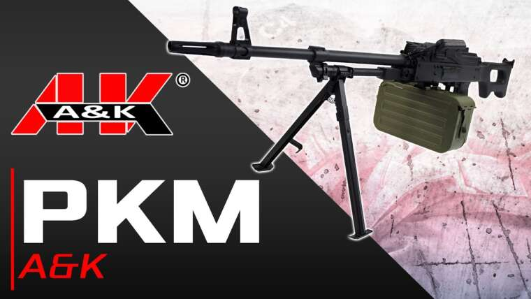 [PKM – A&K] Présentation | Review | Airsoft FR – EN subs