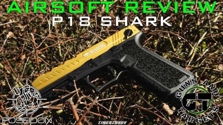 Revue Airsoft # 65 P18 SHARK POSEIDON GBB (PISTOLETS ET CIBLES)