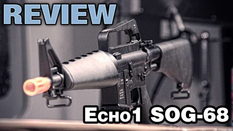Echo1USA SOG-68 Airsoft CAR-15 Review – EpicAirsoftHD
