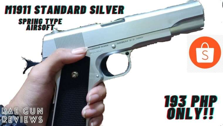 M1911 Standard Silver Spring Type Airsoft Review |  REVUE DES ARMES RAE