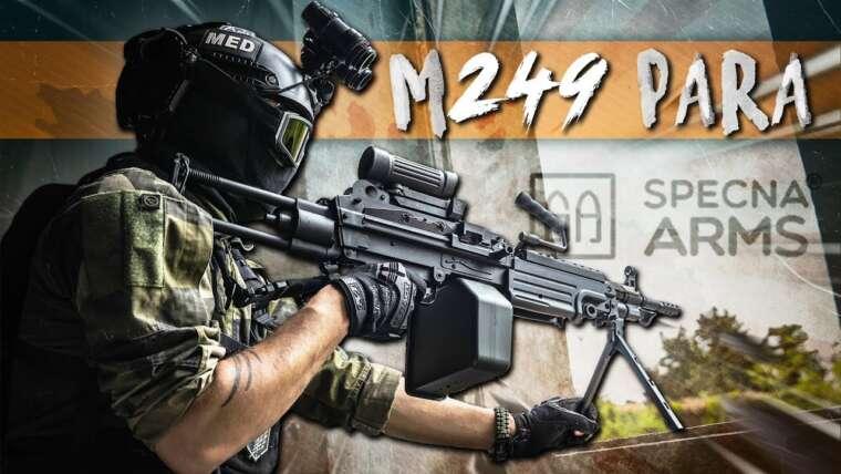 Présentation M249 Para Specna Arms [AIRSOFT FRANCAIS]