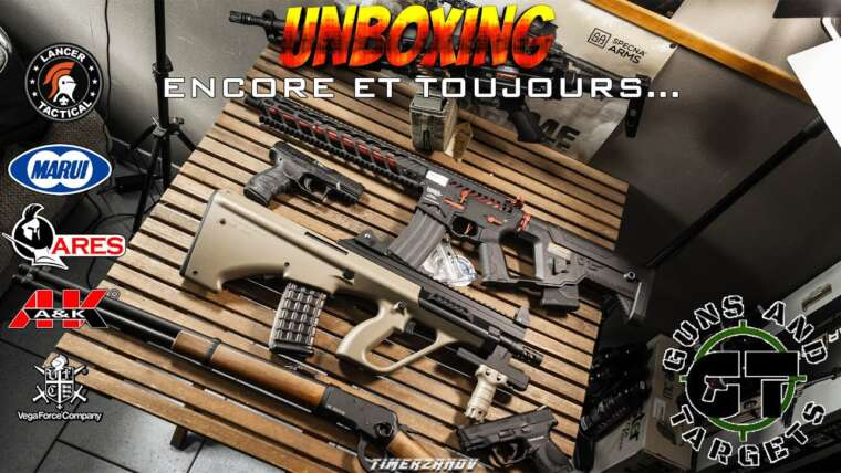 UNBOXING AIRSOFT ! ENCORE ET TOUJOURS ! (GUNS AND TARGETS)