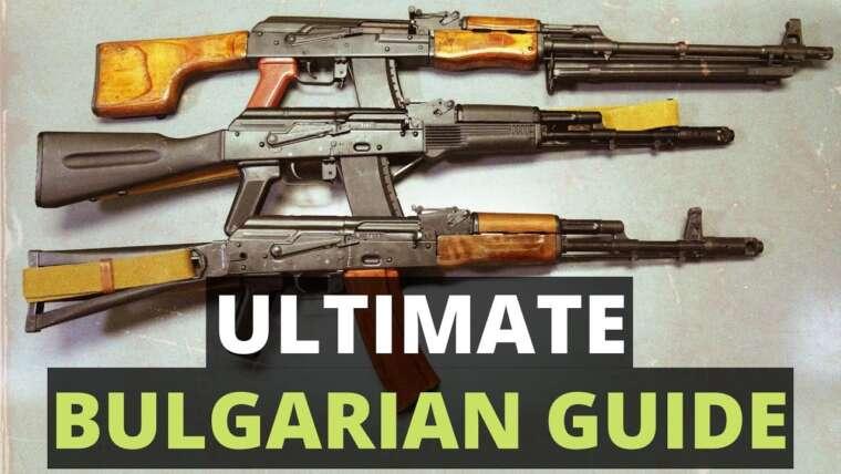 Guide ultime de l'AK bulgare – AKK-47, AK-74, RPK-74