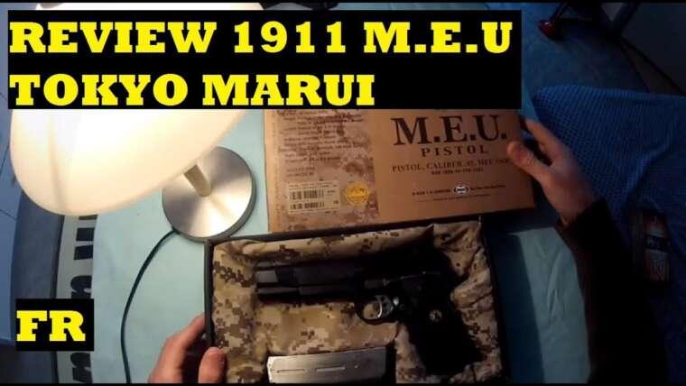 (Airsoft) Review / Présentation 1911 M.E.U Tokyo Marui (FR)